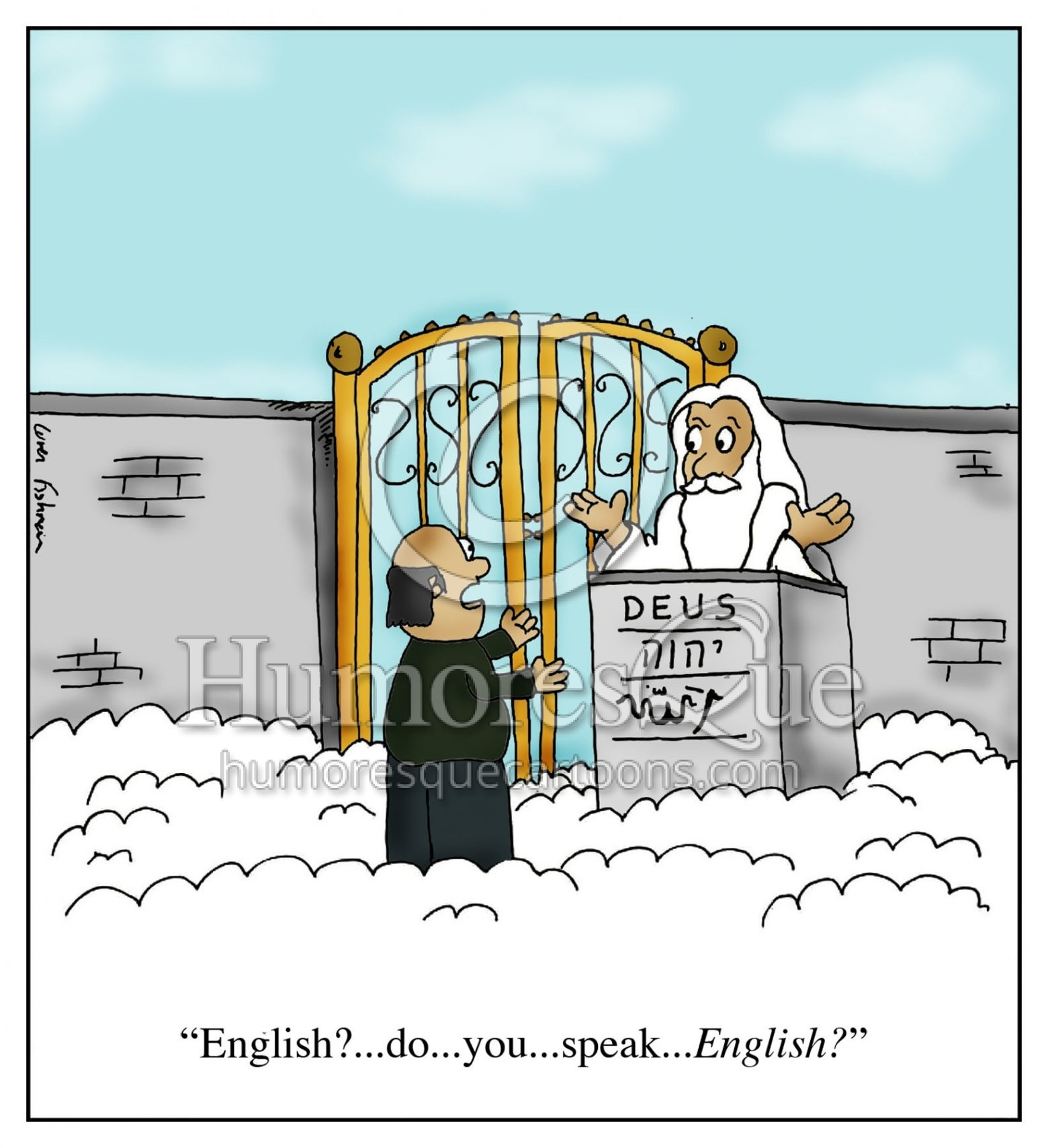 american goes to heaven and wants to speak english
