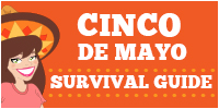 HG's Cinco de Mayo Survival Guide