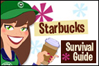 Starbucks Survival Guide