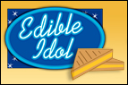 Edible Idol: Grilled Cheese!