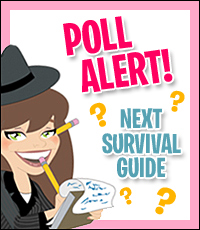 What Do YOU Want Our Next Survival Guide to Be?