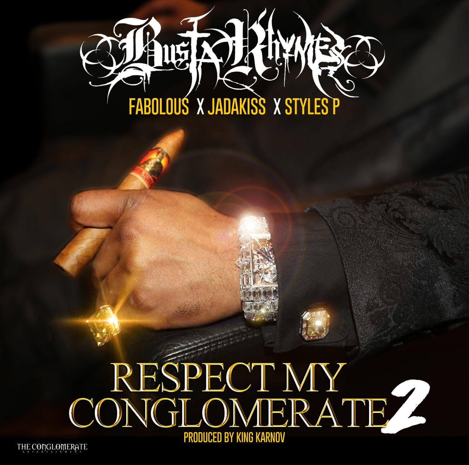 Busta Rhymes - Respect My Conglomerate 2 Feat. Fabolous, Jadakiss & Styles P