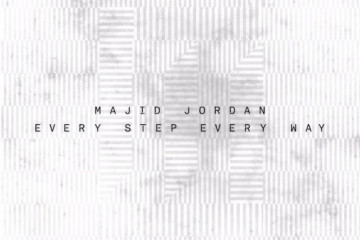 Majid Jordan Every Step Every Way