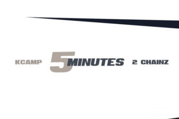 """K Camp """"5 Minutes"""" f/ 2 Chainz [New Song]"""
