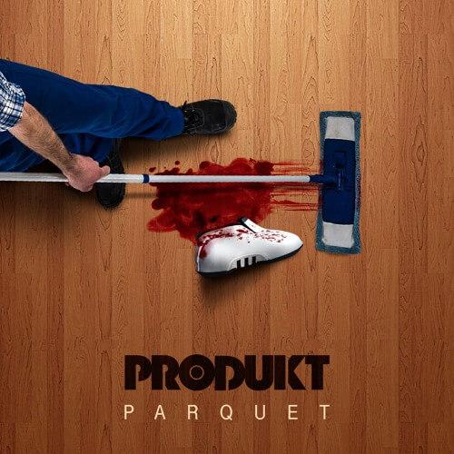 Produkt - Parquet [New Song]