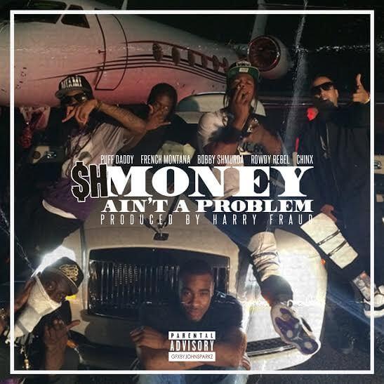 "Puff Daddy Feat. French Montana, Bobby Shmurda, Rowdy Rebel & Chinx ""Money Ain't A Problem (Remix)"""