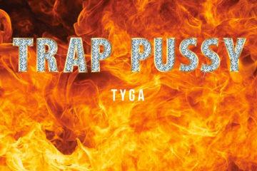 Tyga Trap Pussy
