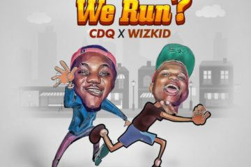 CDQ – Make We Run? f/ Wizkid (Prod. Del'B)