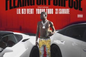 Ralo - Flexing On Purpose f/ Young Thug, Lil Uzi Vert & 21 Savage