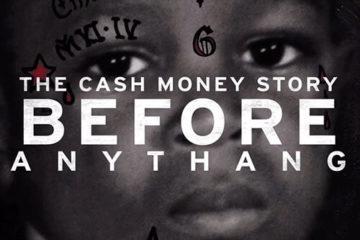 Watch Birdman's Cash Money 'Before Anythang' Documentary Trailer