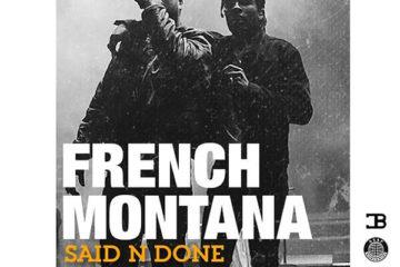 French Montana - Said N Done f/ A$AP Rocky