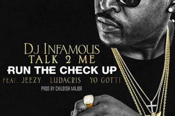 DJ Infamous - Run The Check Up f. Jeezy, Ludacris & Yo Gotti