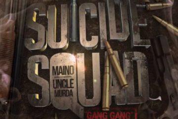 Suicide Squad (Maino & Uncle Murda) - Gang Gang