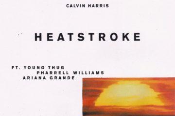 Calvin Harris - Heatstroke Feat. Young Thug, Pharrell & Ariana Grande