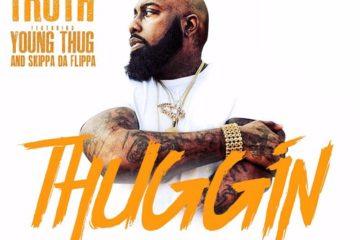 Trae Tha Truth - Thuggin Feat. Young Thug & Skippa Da Flippa