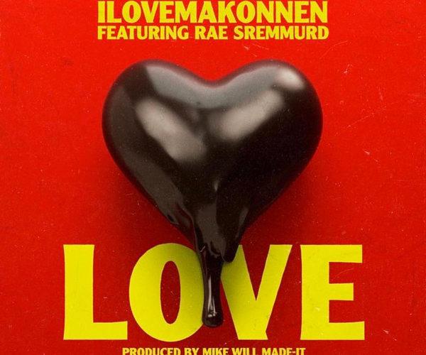 Love Feat. Rae Sremmurd [New Song]