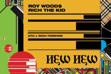 Roy Woods - New New Feat. Rich the Kid [New Song]