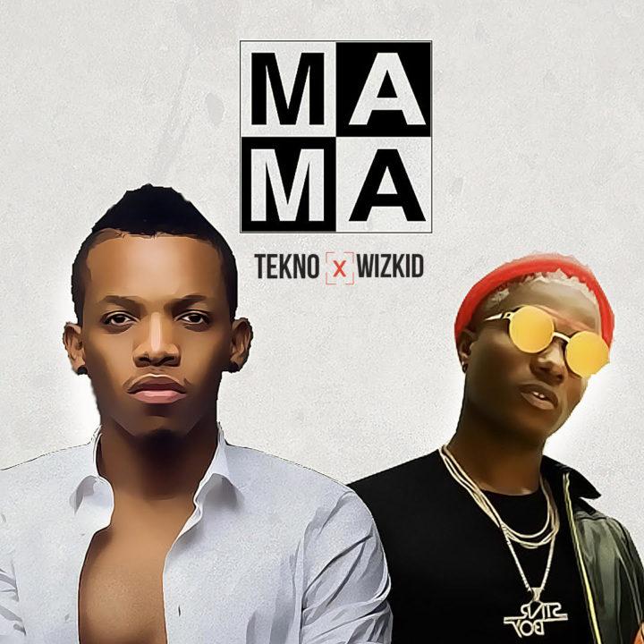 Tekno x Wizkid – Mama