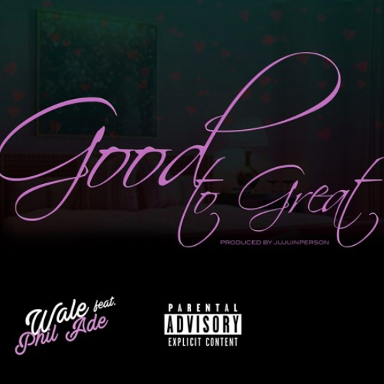 Wale - Good To Great