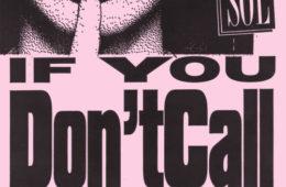 IF U DONT CALL