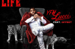 YFN Lucci – Boss Life Feat. Offset [New Song]