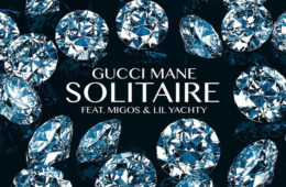 gucci mane solitaire Migos & Lil Yachty