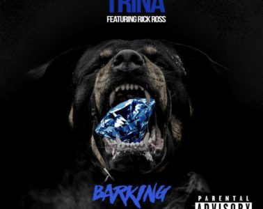Trina - Barking Feat. Rick Ross