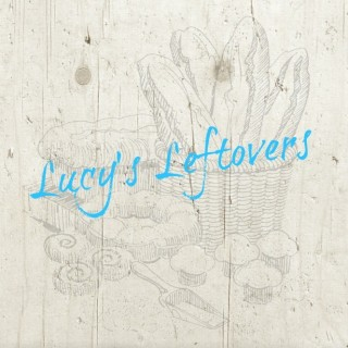 lucy's leftovers