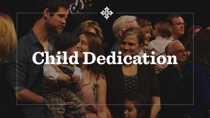 Child Dedication 700x394