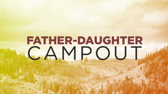 Father Daughter Campout 700X394