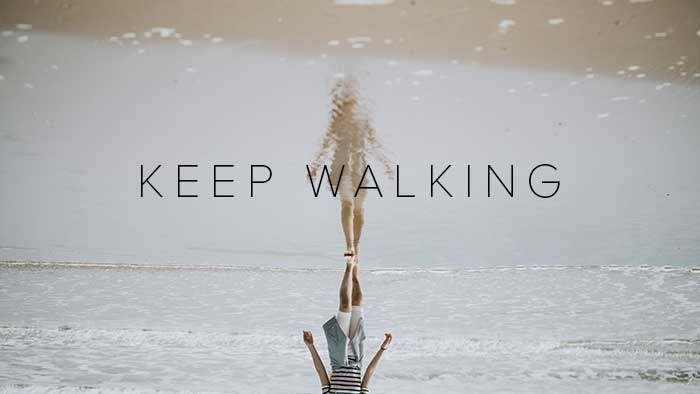 Keep Walking 700X394