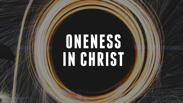 Oneness In Christ Tesaer 700X394