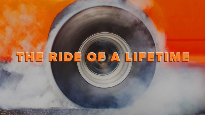 Ride Of A Lifetime Teaser 700X394
