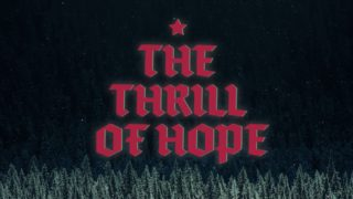 Christmas Eve 2018 A Thrill Of Hope