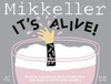 41116 mikkeller it s alive   white wine barrel lychee edition