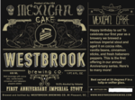 41682 westbrook mexican cake 1st anniversary imperial stout