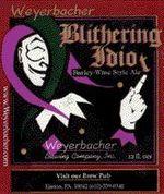 42162 weyerbacher blithering idiot