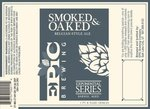 42599 epic smoked   oaked