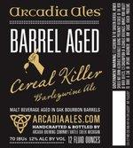 47945 arcadia barrel aged cereal killer