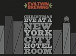 48449 evil twin christmas eve at a new york city hotel room  2011