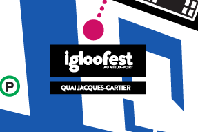 Igloofest Location Map