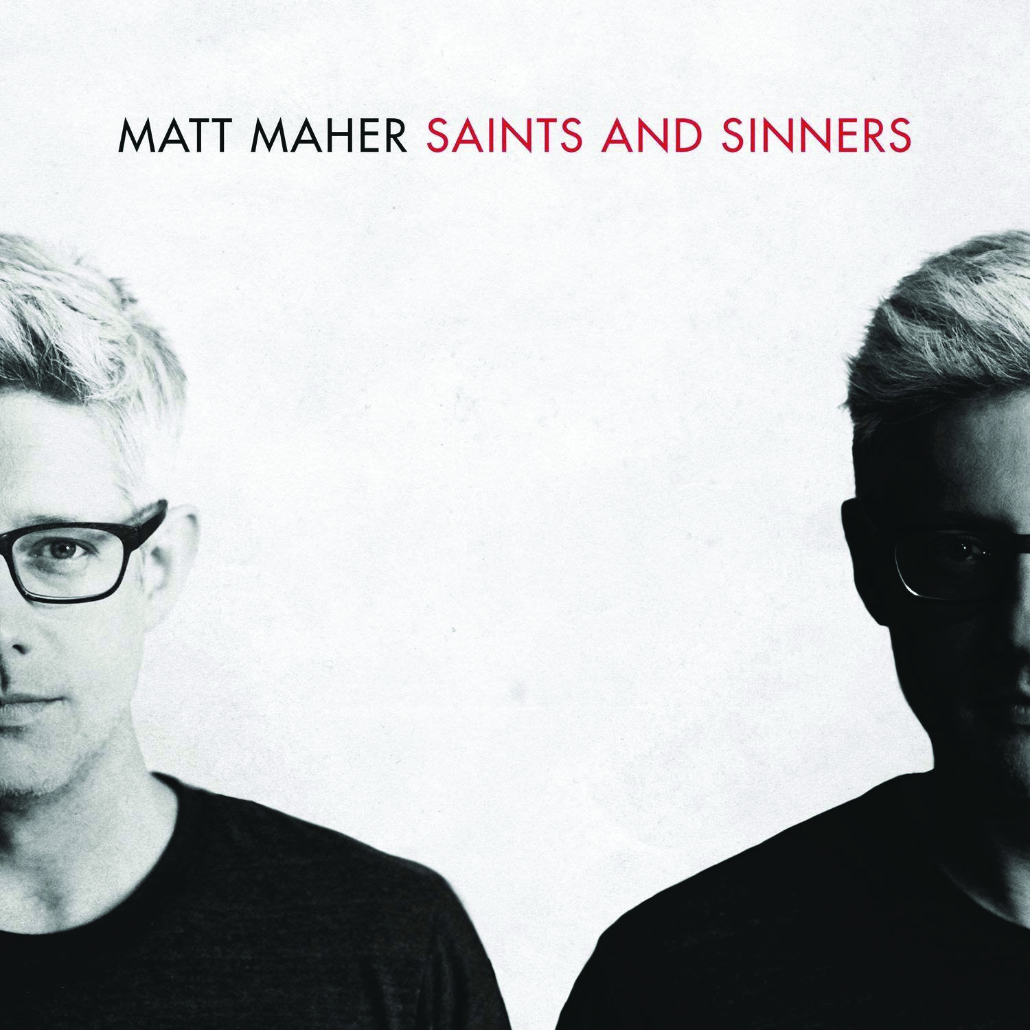 Matt Maher Saints and Sinners