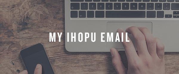 My IHOPU Email