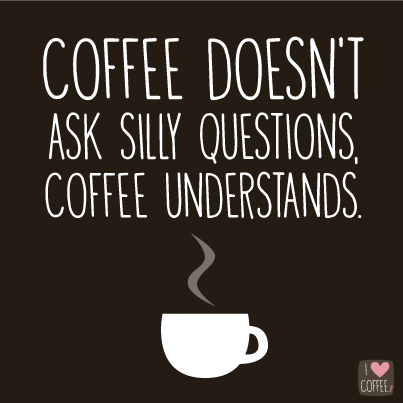 coffee quotes to help you through monday morning i love coffee