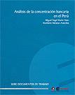 Análisis de la concentración bancaria en el Perú