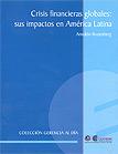 Crisis financieras globales: sus impactos en América Latina