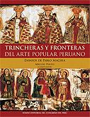 Trincheras y fronteras del arte popular peruano