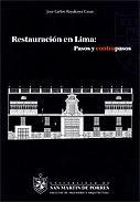 Restauración en Lima: pasos y contrapasos
