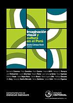 Imaginación visual y cultura en el Perú