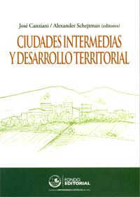 Ciudades intermedias y desarrollo territorial